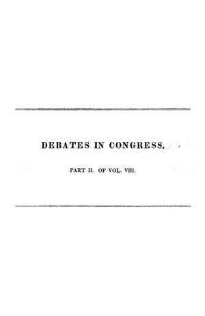 Register of Debates in Congress, Comprising the Leading Debates and Incidents of the First Session of the Twenty-Second Congress