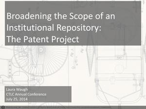 Primary view of object titled 'Broadening the Scope of an Institutional Repository: The Patent Project'.