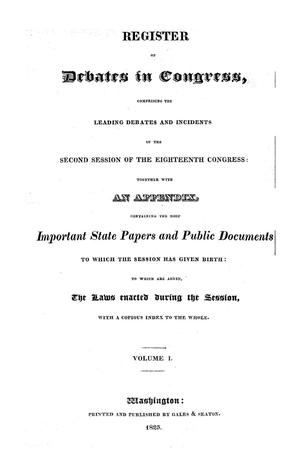 Primary view of Register of Debates in Congress, Comprising the Leading Debates and Incidents of the Second Session of the Eighteenth Congress