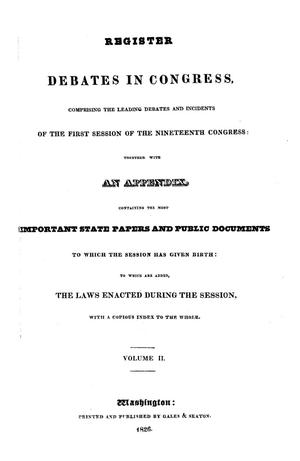 Primary view of Register of Debates in Congress, Comprising the Leading Debates and Incidents of the First Session of the Nineteenth Congress