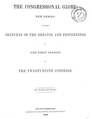 Primary view of The Congressional Globe, [Volume 15]: Twenty-Ninth Congress, First Session