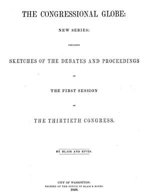 Primary view of object titled 'The Congressional Globe, [Volume 18]: Thirtieth Congress, First Session'.