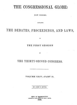 Primary view of object titled 'The Congressional Globe, Volume 24, Part 2: Thirty-Second Congress, First Session'.
