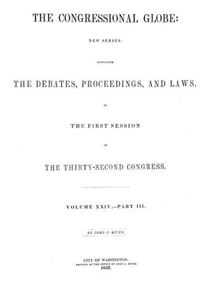 Primary view of object titled 'The Congressional Globe, Volume 24, Part 3: Thirty-Second Congress, First Session'.