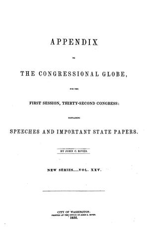 Primary view of object titled 'The Congressional Globe, Volume 25: Thirty-Second Congress, First Session, Appendix'.