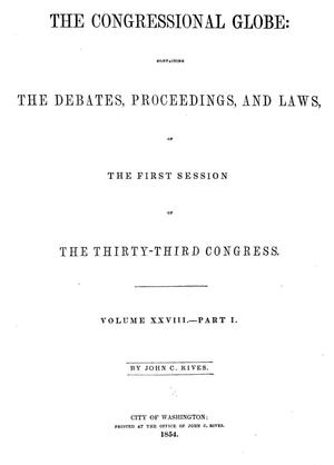 Primary view of The Congressional Globe, Volume 28, Part 1: Thirty-Third Congress, First Session