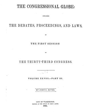Primary view of The Congressional Globe, Volume 28, Part 3: Thirty-Third Congress, First Session