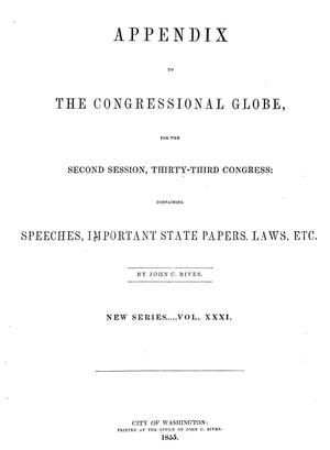 The Congressional Globe, Volume 31: Thirty-Third Congress, Second Session, Appendix