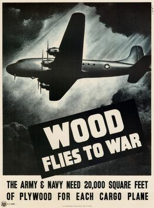 Primary view of object titled 'Wood flies to war : the Army & Navy need 20,000 square feet of plywood for each cargo plane.'.