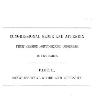 Primary view of Congressional Globe and Appendix. First Session Forty-Second Congress: In Two Parts. Part 2