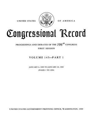 Primary view of object titled 'Congressional Record: Proceedings and Debates of the 106th Congress, First Session, Volume 145, Part 1'.