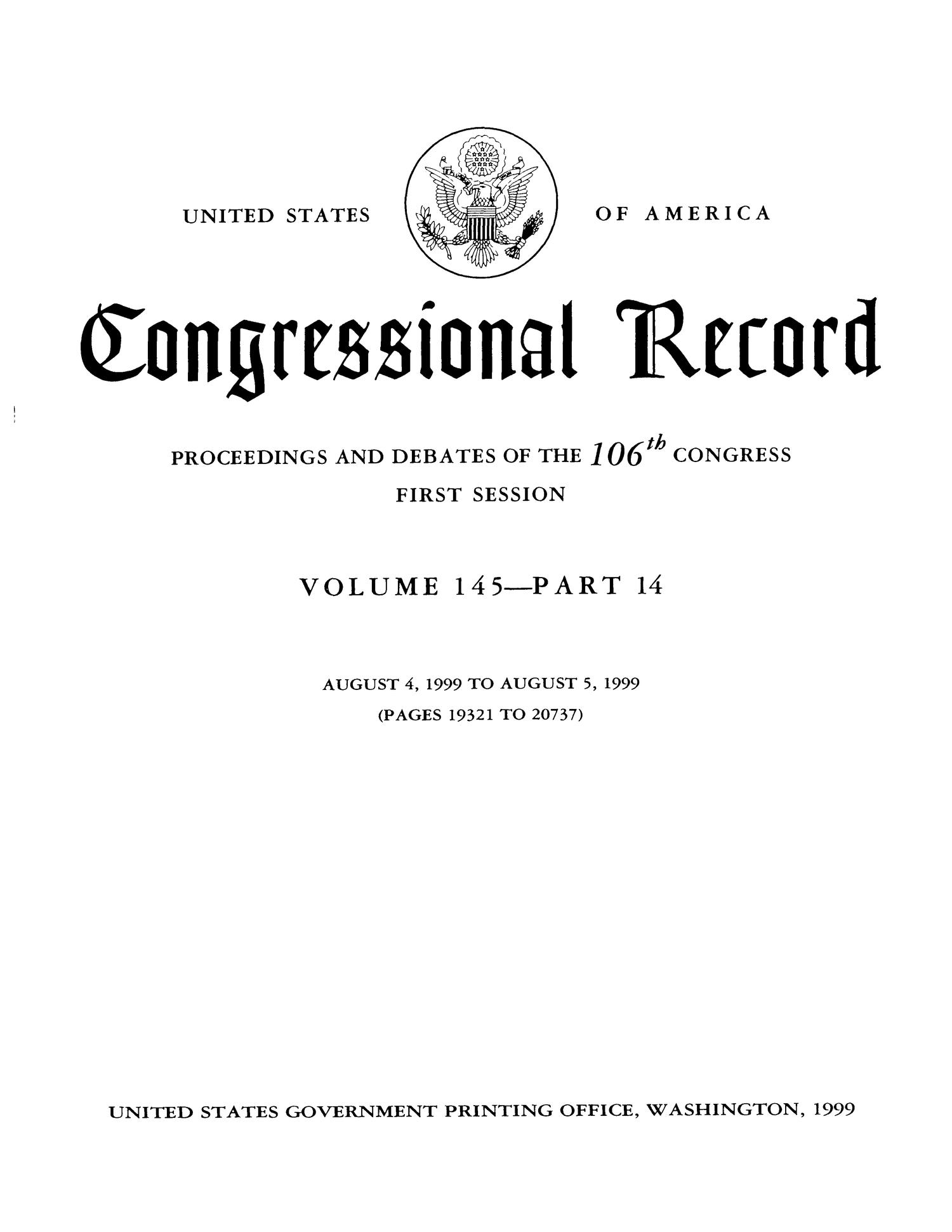 Congressional Record: Proceedings and Debates of the 106th Congress, First Session, Volume 145, Part 14                                                                                                      Title Page