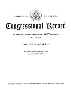 Primary view of object titled 'Congressional Record: Proceedings and Debates of the 106th Congress, First Session, Volume 145, Part 14'.