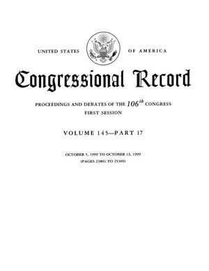 Primary view of object titled 'Congressional Record: Proceedings and Debates of the 106th Congress, First Session, Volume 145, Part 17'.