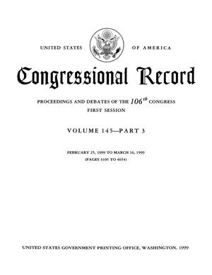 Congressional Record: Proceedings and Debates of the 106th Congress, Second Session, Volume 145, Part 3