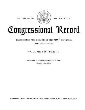 Primary view of object titled 'Congressional Record: Proceedings and Debates of the 106th Congress, Second Session, Volume 146, Part 1'.