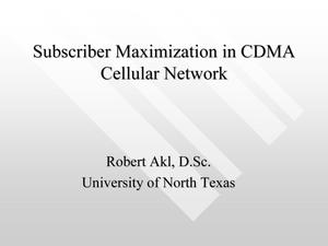 Subscriber Maximization in CDMA Cellular Networks