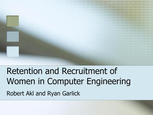 Primary view of object titled 'Retention and Recruitment of Women in Computer Engineering'.