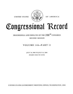 Primary view of object titled 'Congressional Record: Proceedings and Debates of the 106th Congress, Second Session, Volume 146, Part 11'.