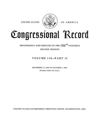 Primary view of object titled 'Congressional Record: Proceedings and Debates of the 106th Congress, Second Session, Volume 146, Part 14'.