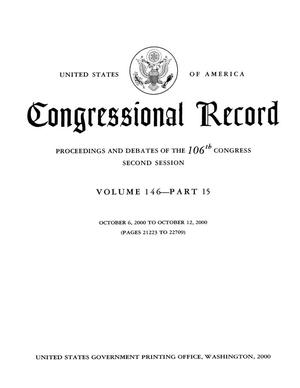 Primary view of object titled 'Congressional Record: Proceedings and Debates of the 106th Congress, Second Session, Volume 146, Part 15'.