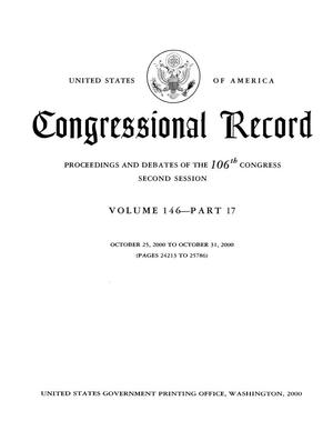 Primary view of object titled 'Congressional Record: Proceedings and Debates of the 106th Congress, Second Session, Volume 146, Part 17'.