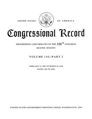 Primary view of object titled 'Congressional Record: Proceedings and Debates of the 106th Congress, Second Session, Volume 146, Part 2'.