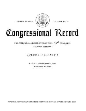 Congressional Record: Proceedings and Debates of the 106th Congress, Second Session, Volume 146, Part 3