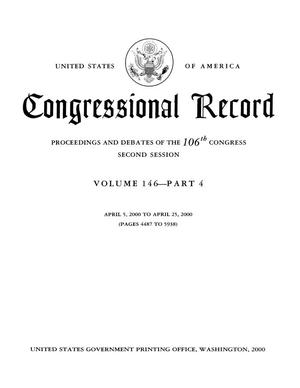 Congressional Record: Proceedings and Debates of the 106th Congress, Second Session, Volume 146, Part 4