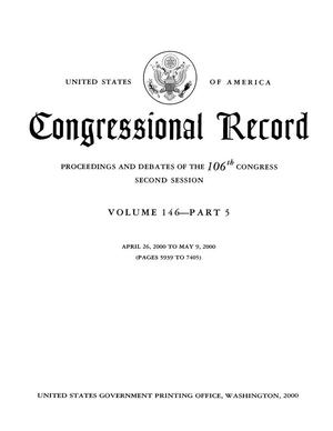 Primary view of object titled 'Congressional Record: Proceedings and Debates of the 106th Congress, Second Session, Volume 146, Part 5'.