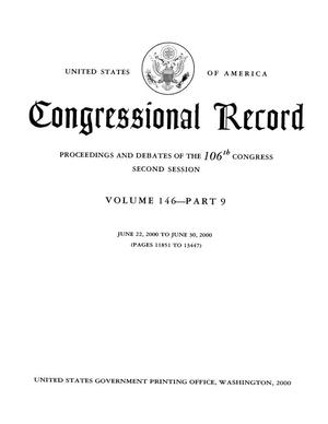 Primary view of object titled 'Congressional Record: Proceedings and Debates of the 106th Congress, Second Session, Volume 146, Part 9'.