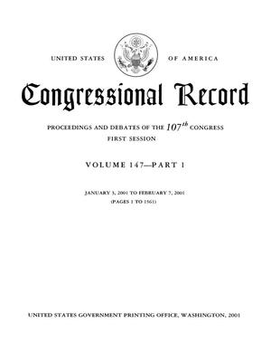 Congressional Record: Proceedings and Debates of the 107th Congress, First Session, Volume 147, Part 1
