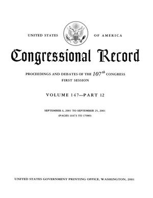 Primary view of object titled 'Congressional Record: Proceedings and Debates of the 107th Congress, First Session, Volume 147, Part 12'.