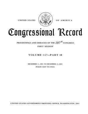 Congressional Record: Proceedings and Debates of the 107th Congress, First Session, Volume 147, Part 18