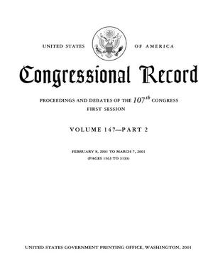 Congressional Record: Proceedings and Debates of the 107th Congress, First Session, Volume 147, Part 2