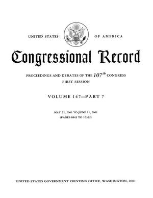 Primary view of object titled 'Congressional Record: Proceedings and Debates of the 107th Congress, First Session, Volume 147, Part 7'.
