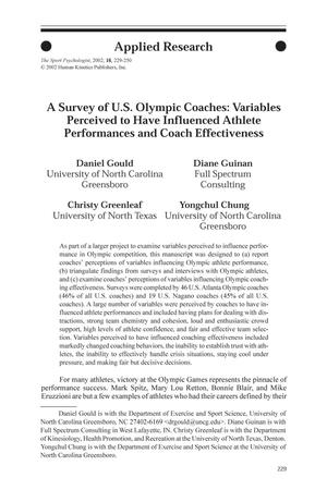 Primary view of object titled 'A Survey of U.S. Olympic Coaches: Variables Perceived to Have Influenced Athlete Performances and Coach Effectiveness'.