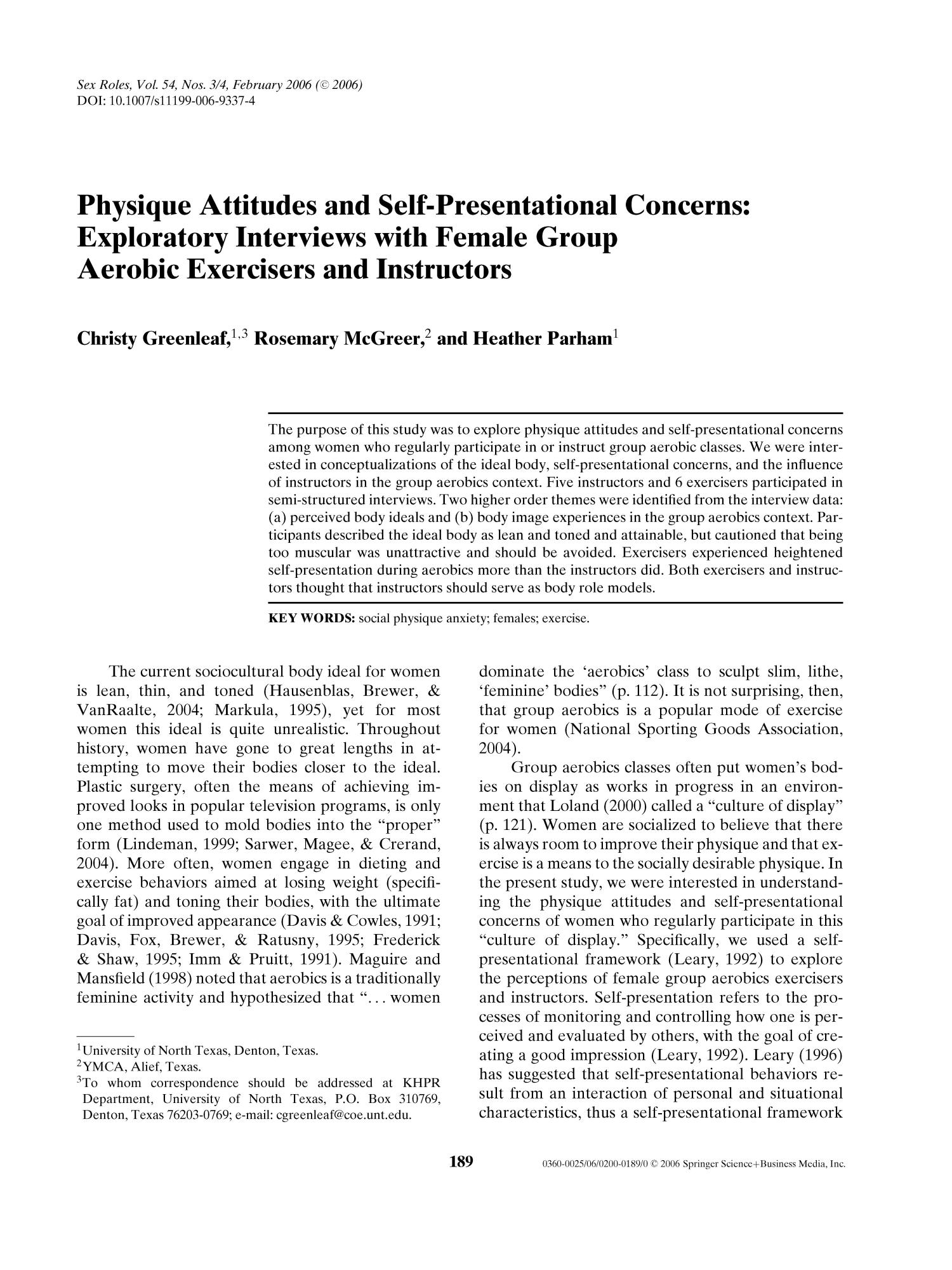 Physique Attitudes and Self-Presentational Concerns: Exploratory Interviews with Female Group Aerobic Exercisers and Instructors                                                                                                      189