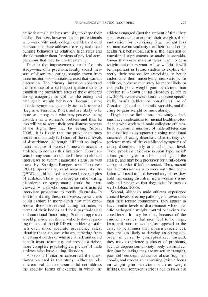 an overview of the eating disorders among athletes A 2009 study published in the international journal of eating disorders examined self-reported eating disorder symptoms among 3,714 women and 1,808 men researchers found that women were more likely than men to report binge eating, fasting, vomiting or body checking.