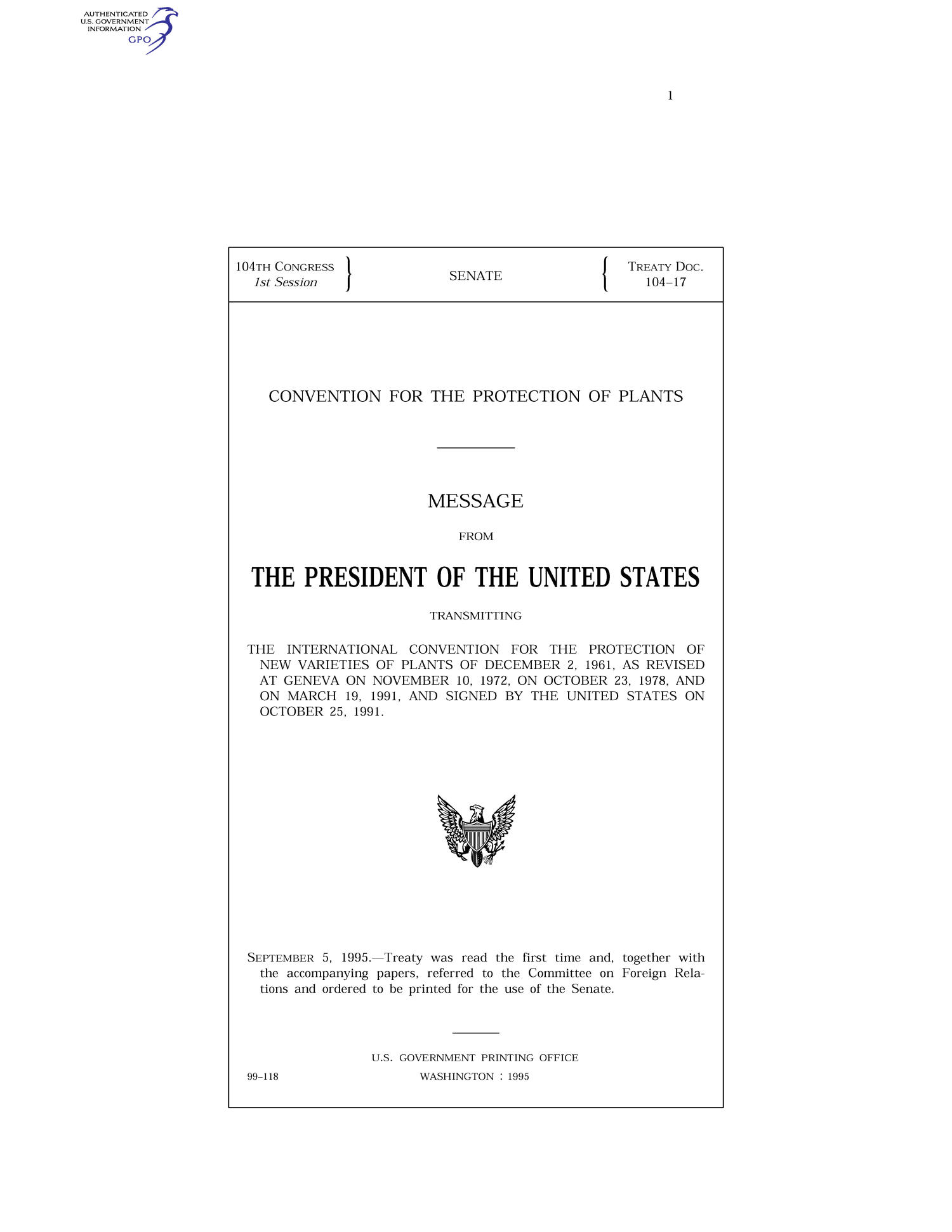 Convention for the Protection of Plants : message from the President of the United States transmitting the International Convention for the Protection of New Varieties of Plants of December 2, 1961, as revised at Geneva on November 10, 1972, on October 23, 1978, and on March 19, 1991, and signed by the United States on October 25, 1991                                                                                                      Front Cover
