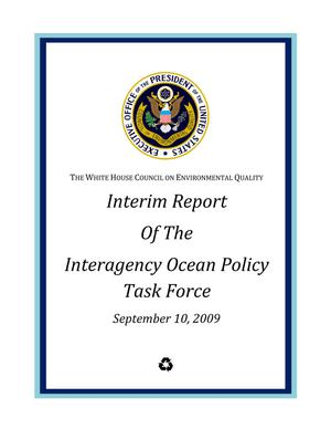 Interim Report of the Interagency Ocean Policy Task Force