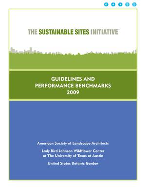 Primary view of object titled 'The Sustainable Sites Initiative: Guidelines and Performance Benchmarks'.