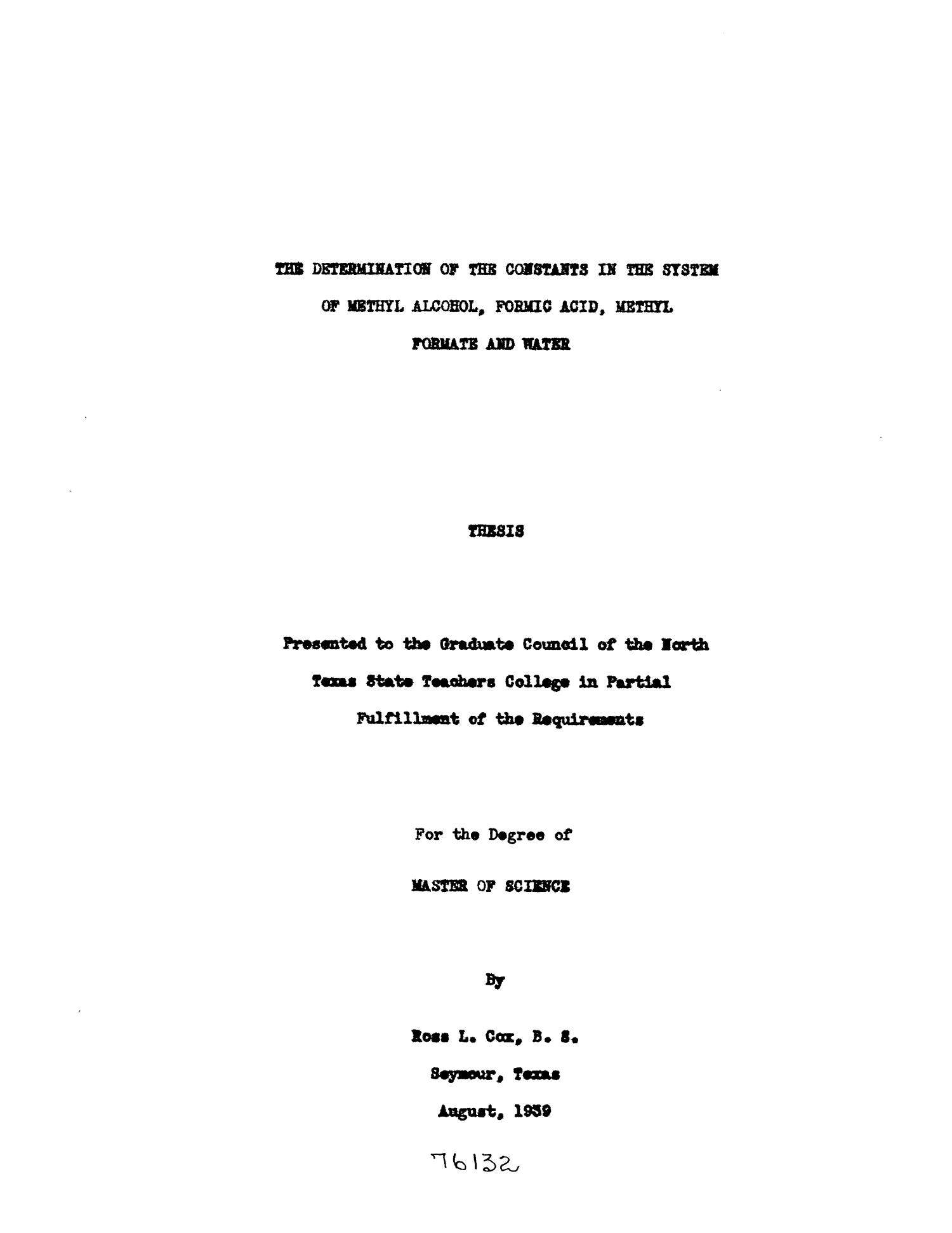 The Determination of the Constants in the System of Methyl