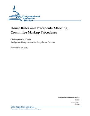 House Rules and Precedents Affecting Committee Markup Procedures
