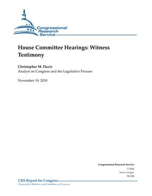 House Committee Hearings: Witness Testimony
