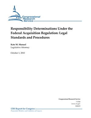Responsibility Determinations Under the Federal Acquisition Regulation: Legal Standards and Procedures