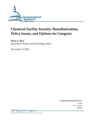 Chemical Facility Security: Reauthorization, Policy Issues, and Options for Congress