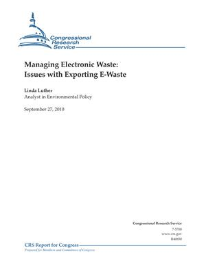 Managing Electronic Waste: Issues with Exporting E-Waste