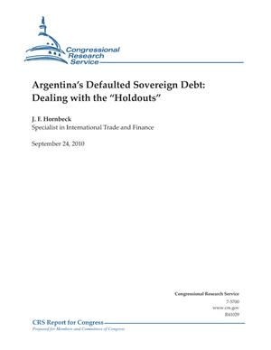 "Argentina's Defaulted Sovereign Debt: Dealing with the ""Holdouts"""
