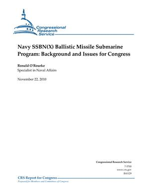 Navy SSBN(X) Ballistic Missile Submarine Program: Background and Issues for Congress